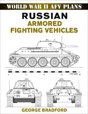 Russian Armored Fighting Vehicles By Bradford, George